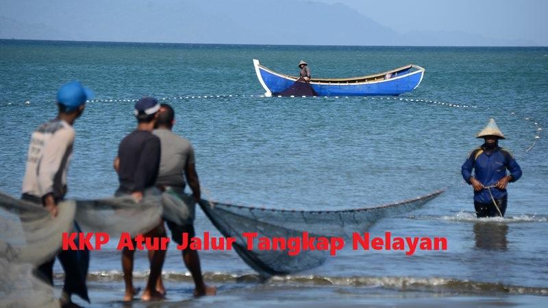KKP Atur Jalur Tangkap Nelayan